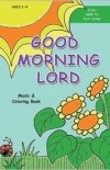 Good Morning Lord Cover