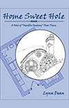 "Home Sweet Hole - A Folio of ""Feasible Fantasy"" Floor Plans"